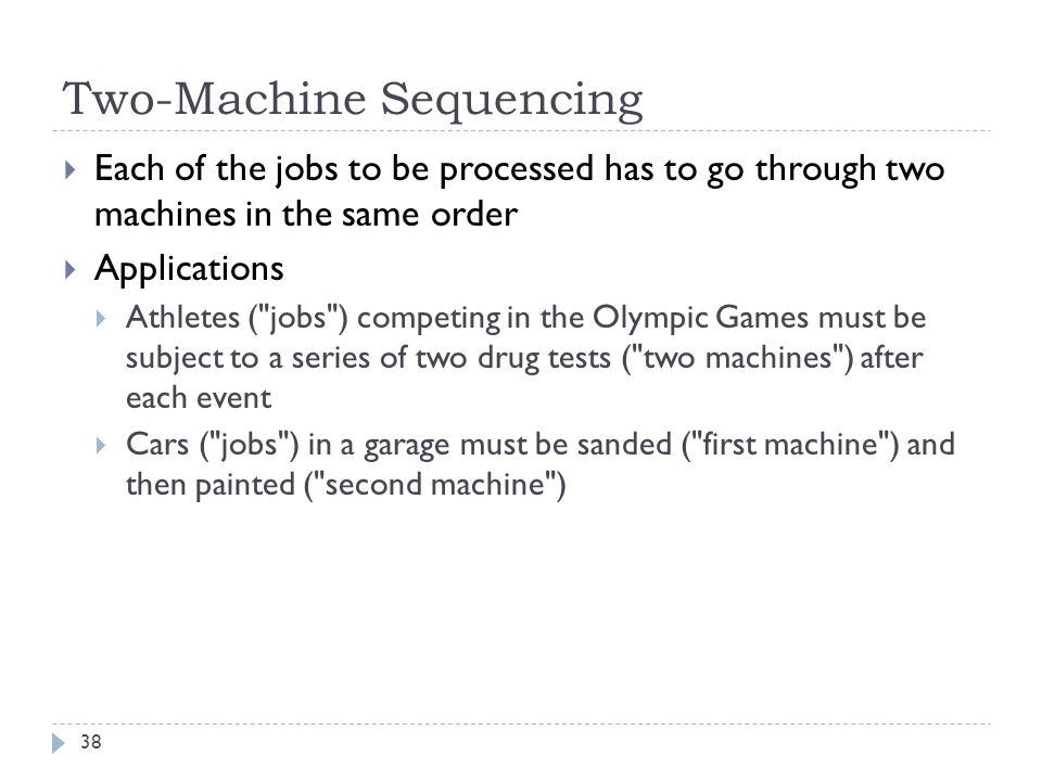 Two-Machine Sequencing