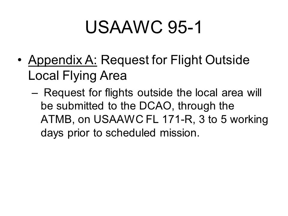 USAAWC 95-1 Appendix A: Request for Flight Outside Local Flying Area