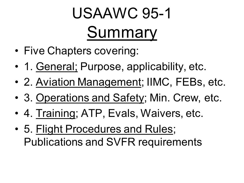 USAAWC 95-1 Summary Five Chapters covering: