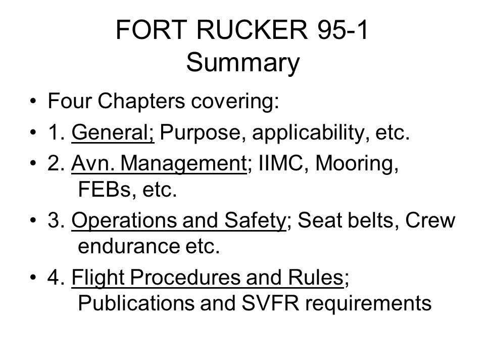 FORT RUCKER 95-1 Summary Four Chapters covering: