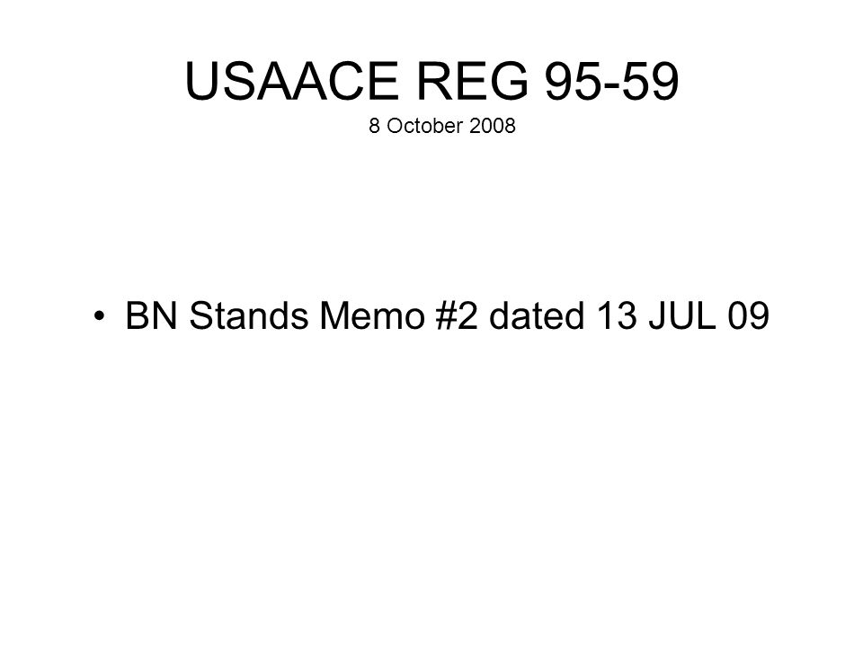 BN Stands Memo #2 dated 13 JUL 09