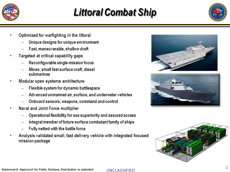 Littoral Combat Ship Optimized for warfighting in the littoral