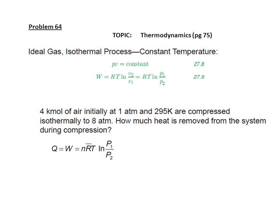 Problem 64 TOPIC: Thermodynamics (pg 75)