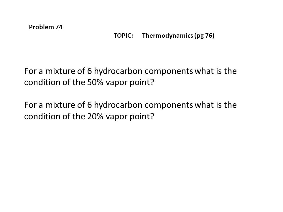 For a mixture of 6 hydrocarbon components what is the
