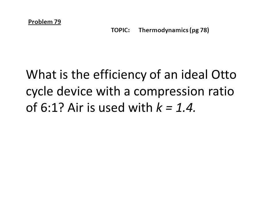 What is the efficiency of an ideal Otto