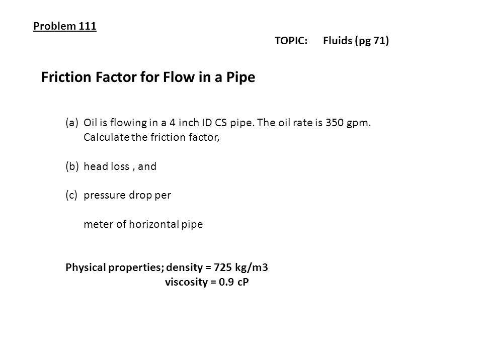 Friction Factor for Flow in a Pipe