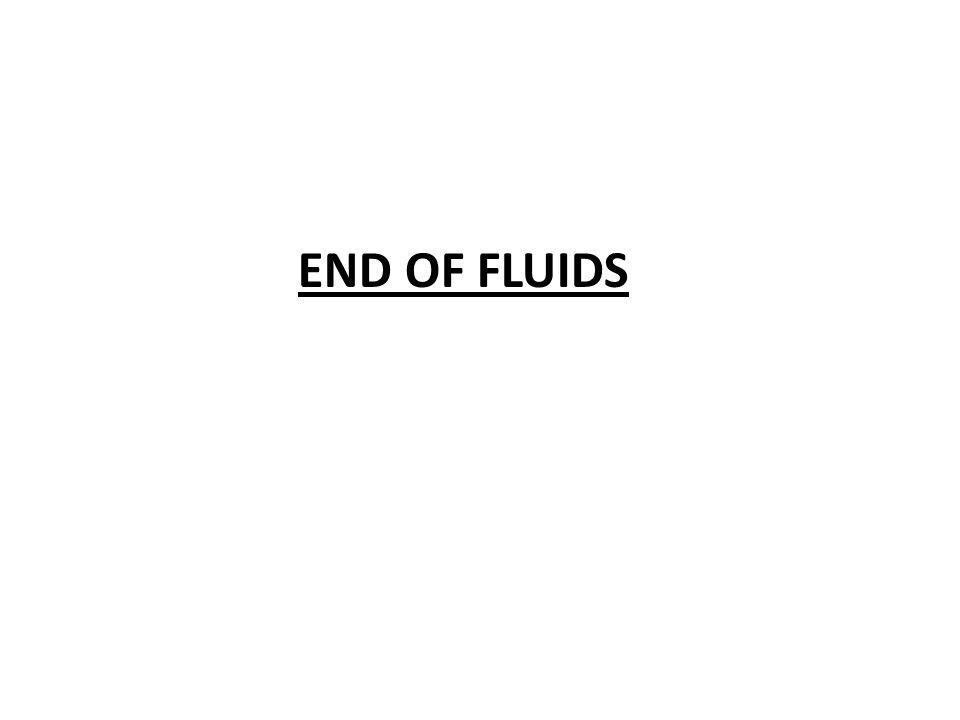 END OF FLUIDS