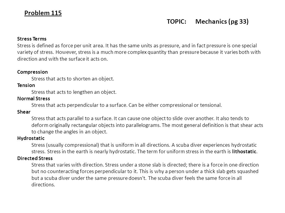 Problem 115 TOPIC: Mechanics (pg 33) Stress Terms