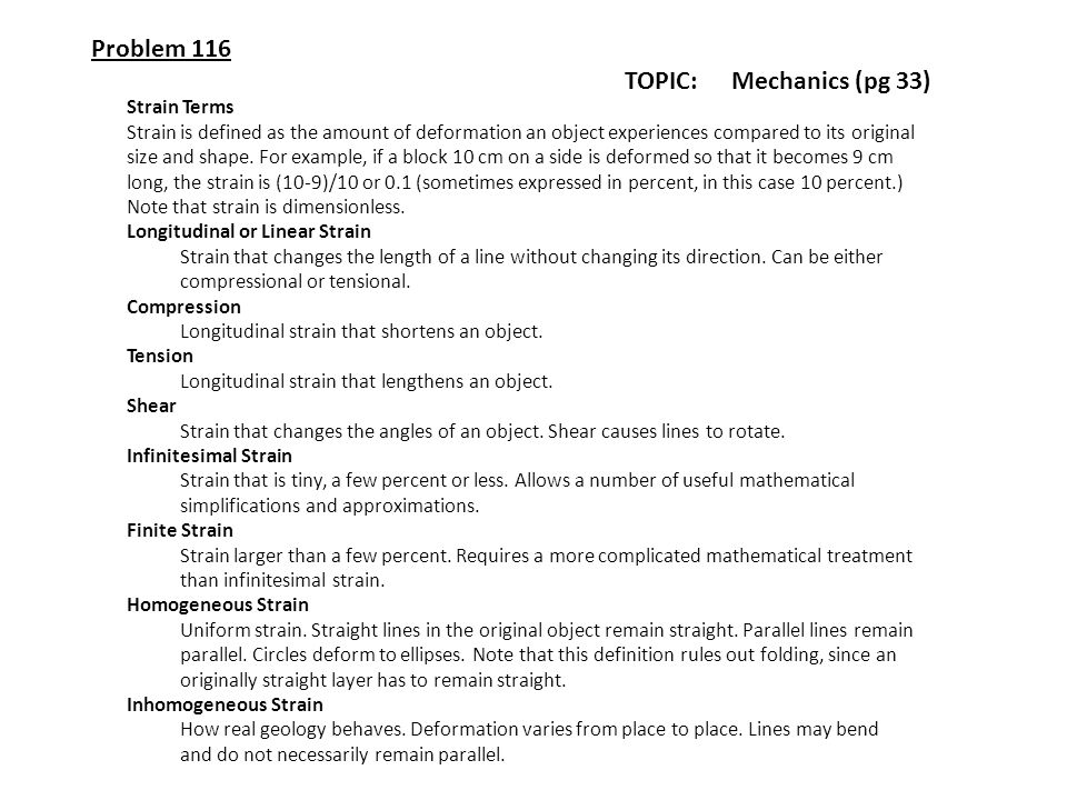 Problem 116 TOPIC: Mechanics (pg 33) Strain Terms
