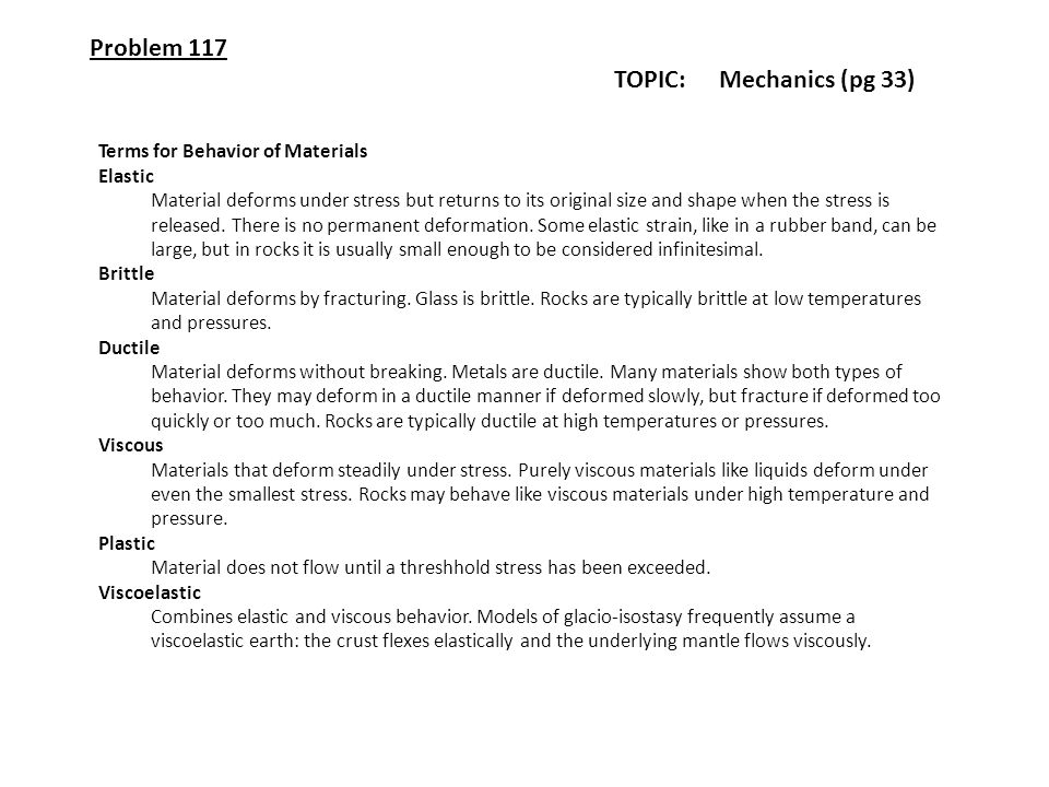 Problem 117 TOPIC: Mechanics (pg 33) Terms for Behavior of Materials
