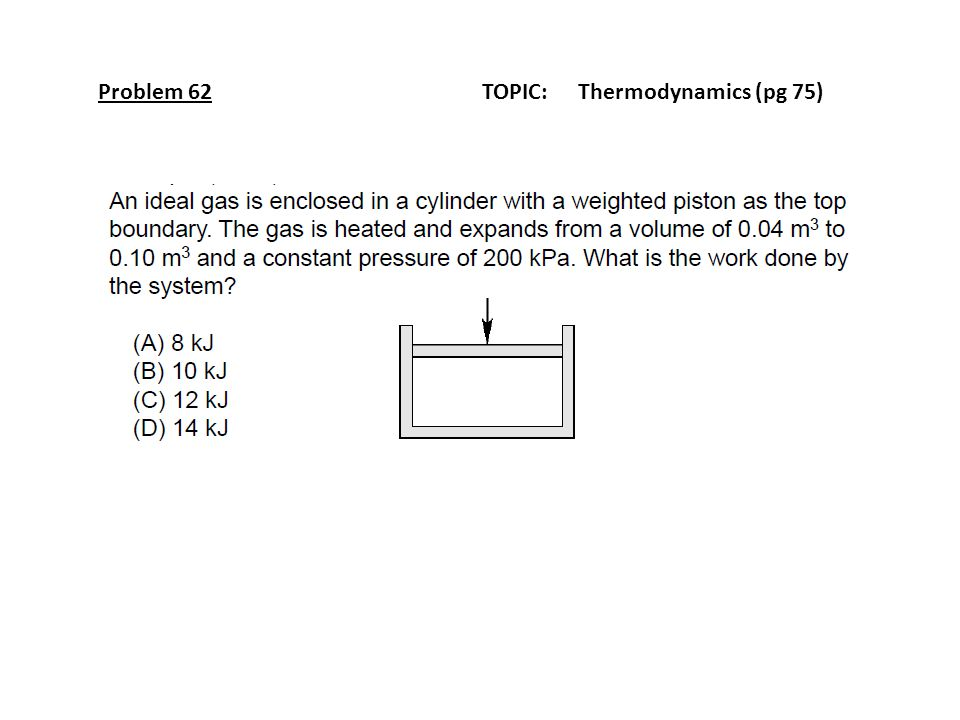 Problem 62 TOPIC: Thermodynamics (pg 75)