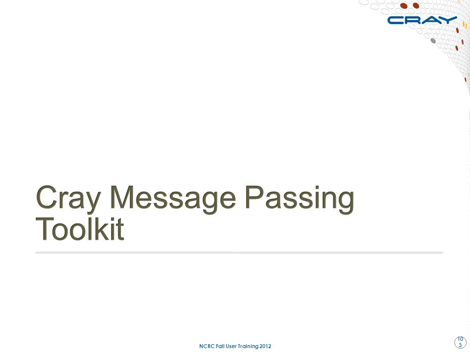 Cray Message Passing Toolkit