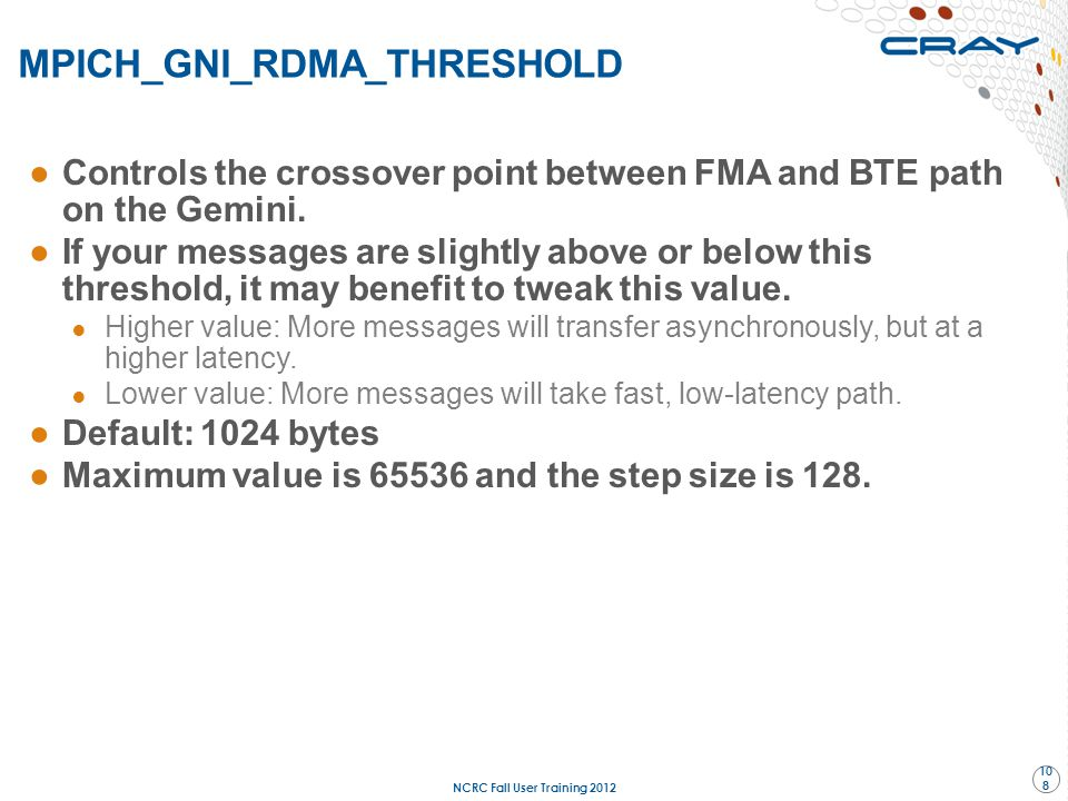MPICH_GNI_RDMA_THRESHOLD