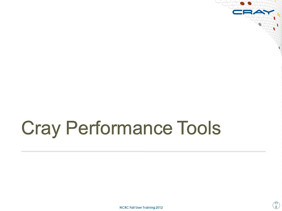 Cray Performance Tools