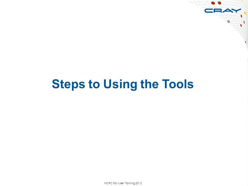 Steps to Using the Tools