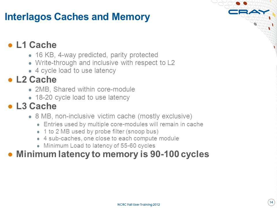 Interlagos Caches and Memory