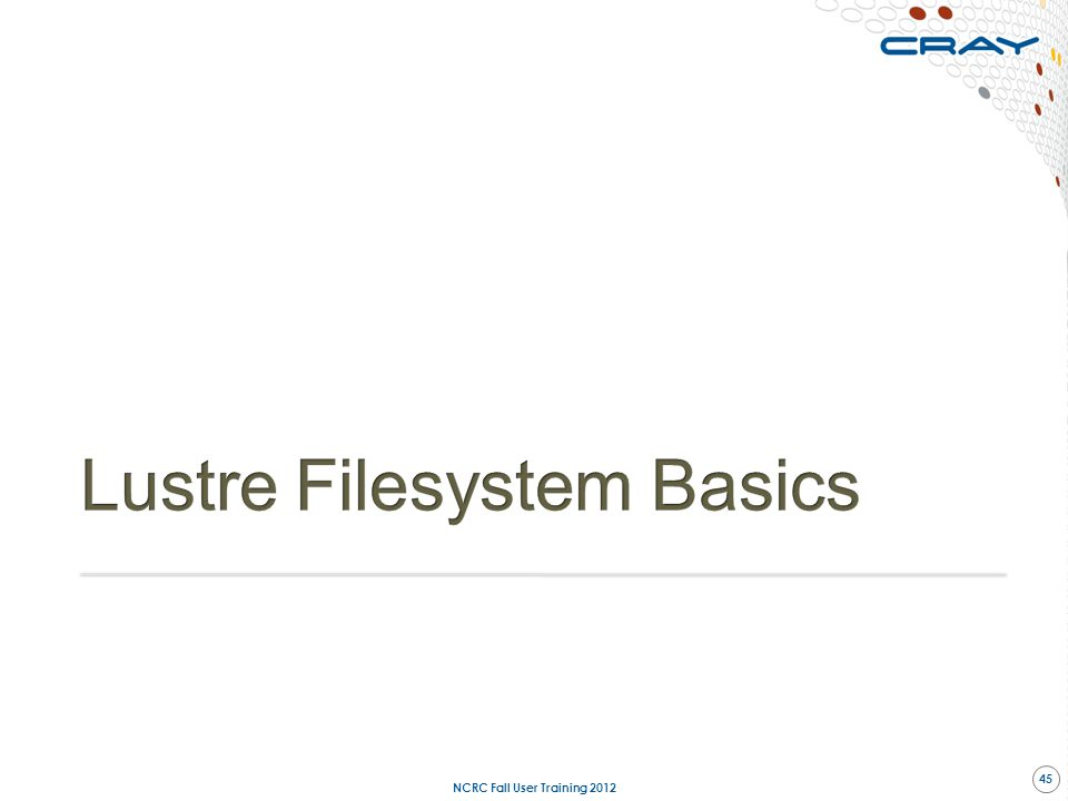 Lustre Filesystem Basics