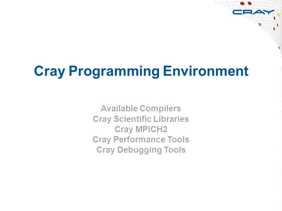 Cray Programming Environment
