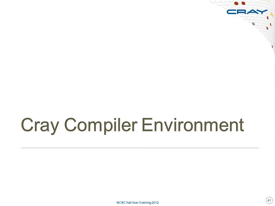 Cray Compiler Environment