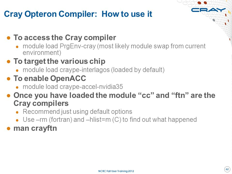 Cray Opteron Compiler: How to use it