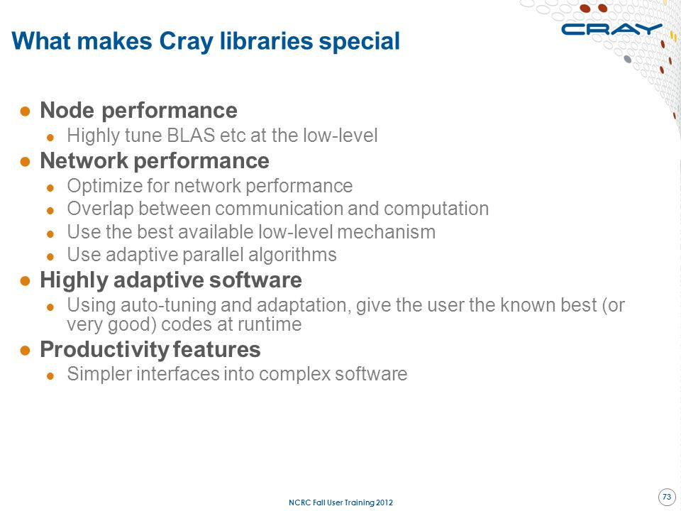 What makes Cray libraries special