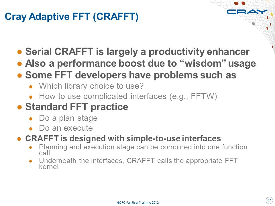 Cray Adaptive FFT (CRAFFT)