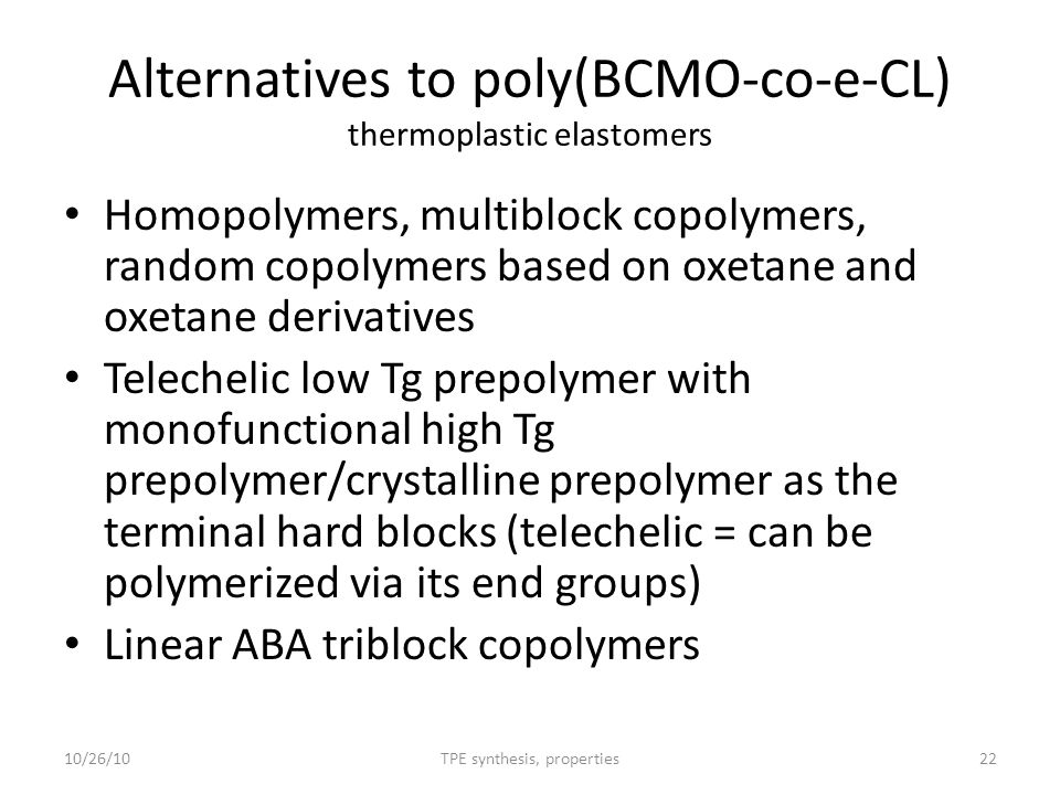 Alternatives to poly(BCMO-co-e-CL) thermoplastic elastomers