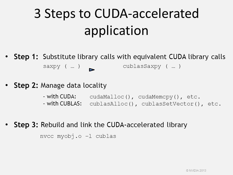 3 Steps to CUDA-accelerated application