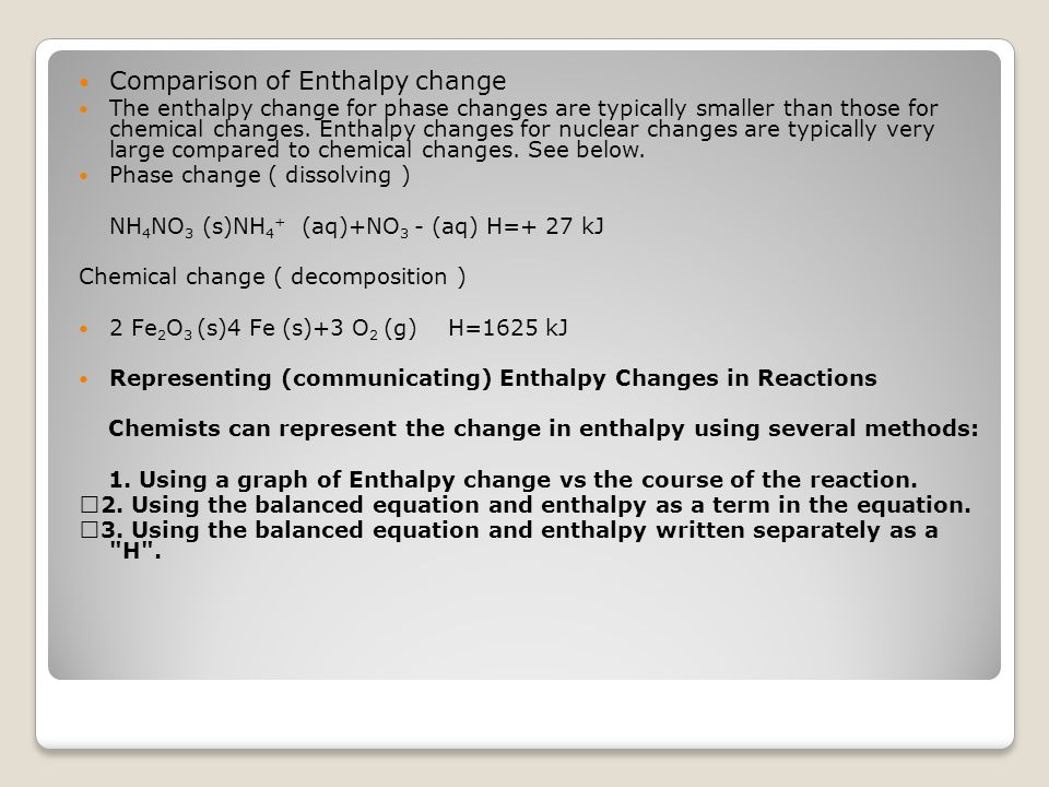 Comparison of Enthalpy change