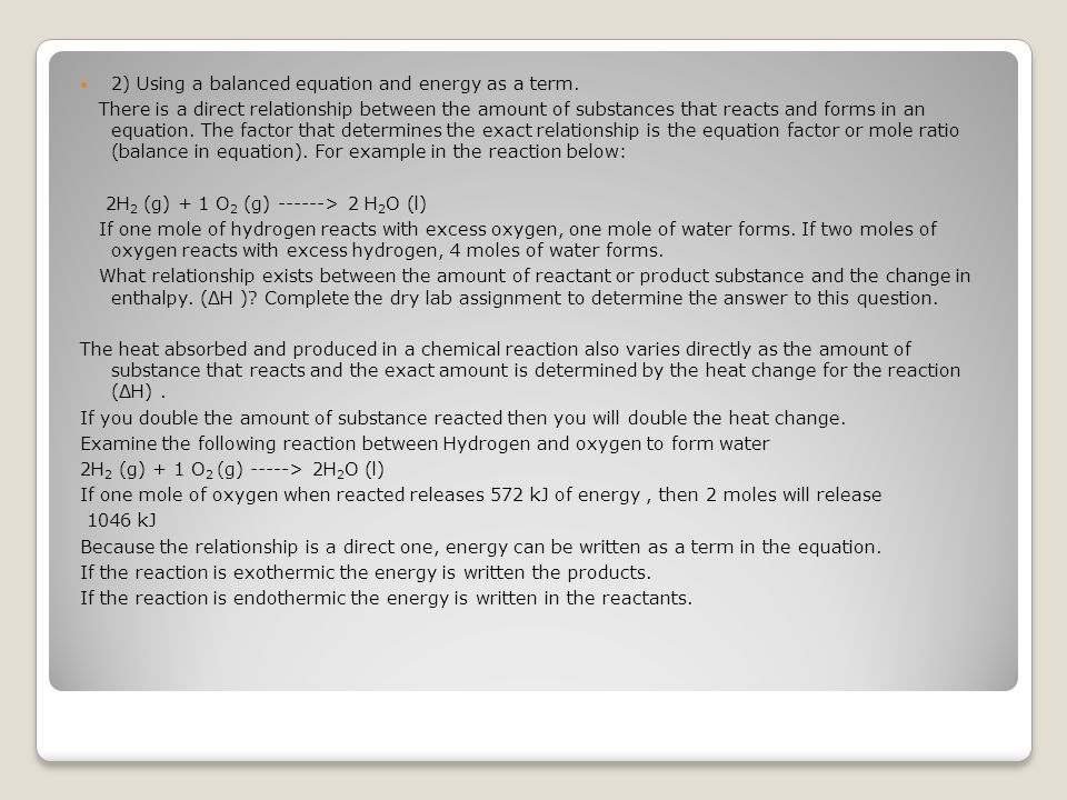 2) Using a balanced equation and energy as a term.