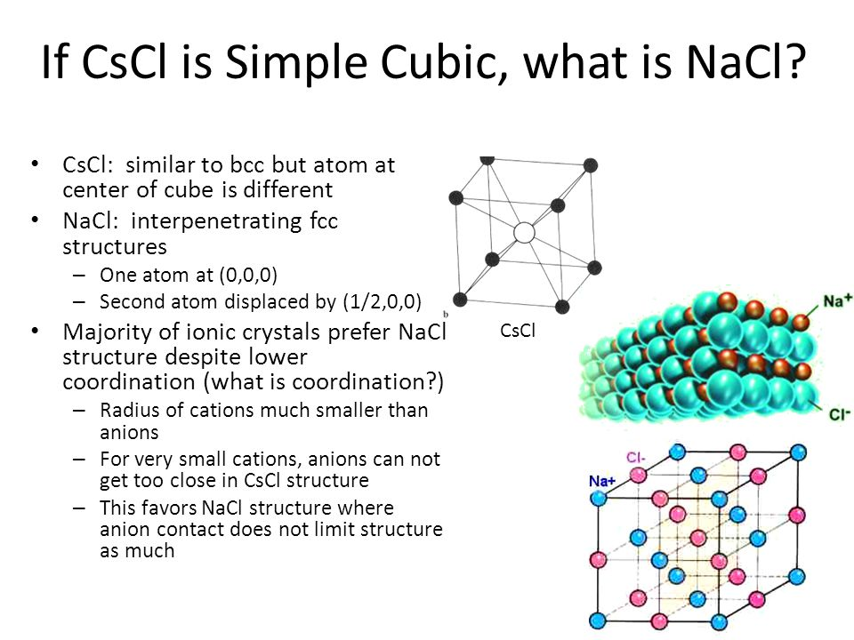 If CsCl is Simple Cubic, what is NaCl