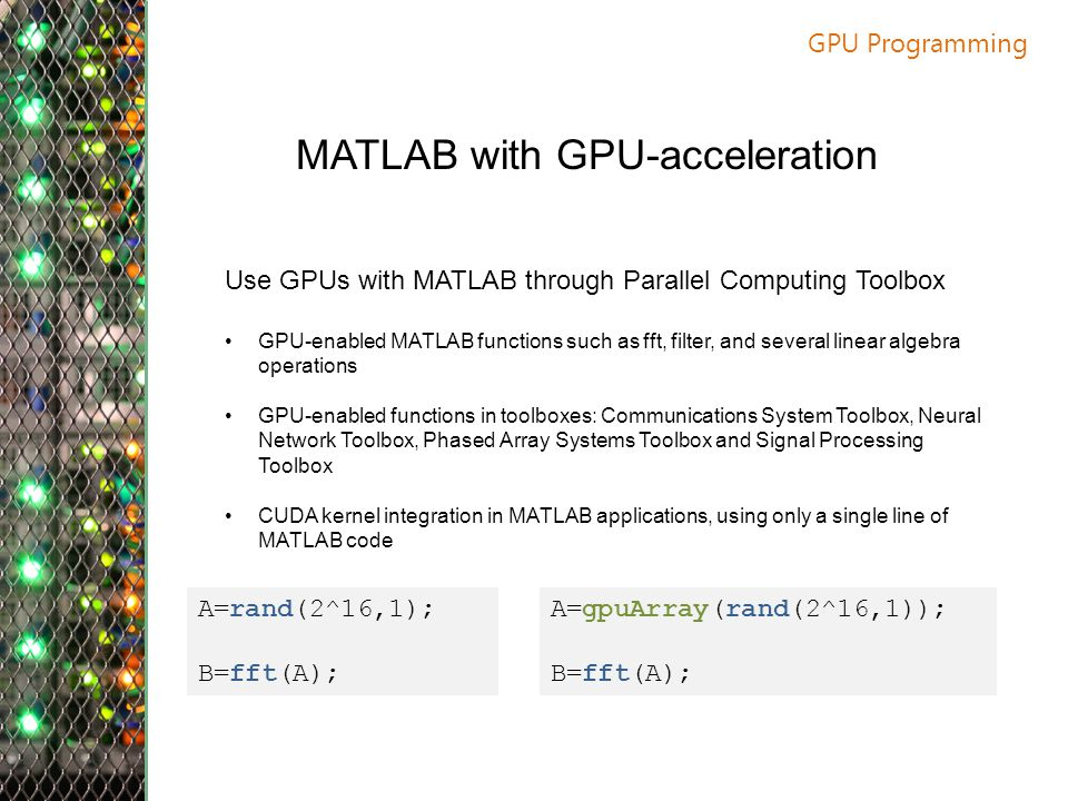 MATLAB with GPU-acceleration
