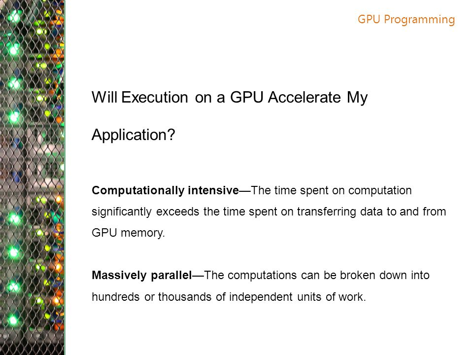 Will Execution on a GPU Accelerate My Application