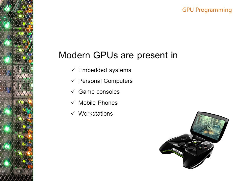 Modern GPUs are present in