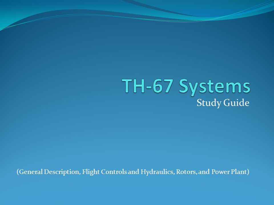 TH-67 Systems Study Guide