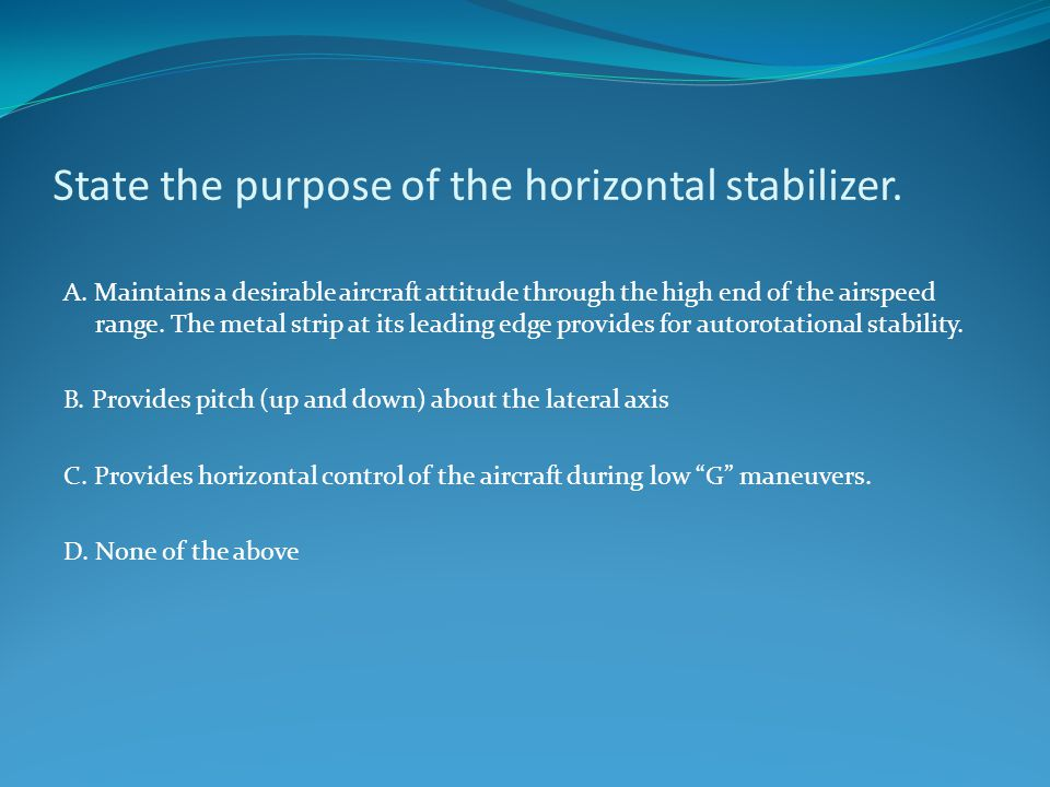 State the purpose of the horizontal stabilizer.