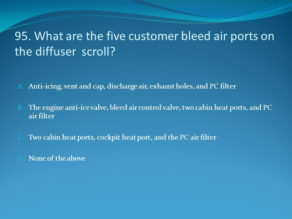 95. What are the five customer bleed air ports on the diffuser scroll