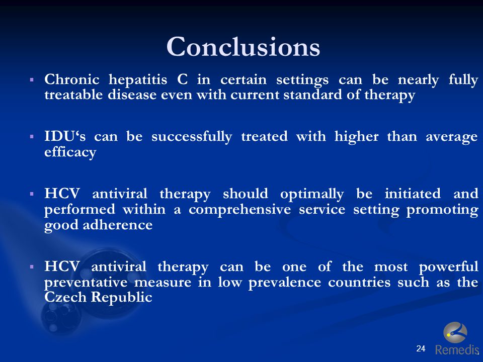 Conclusions Chronic hepatitis C in certain settings can be nearly fully treatable disease even with current standard of therapy.