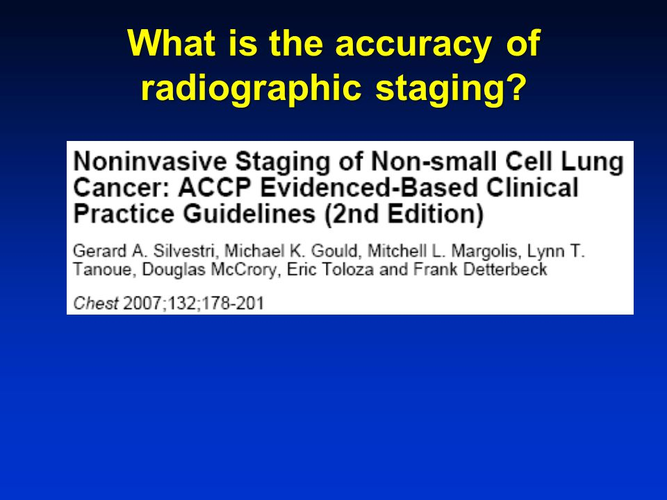 What is the accuracy of radiographic staging