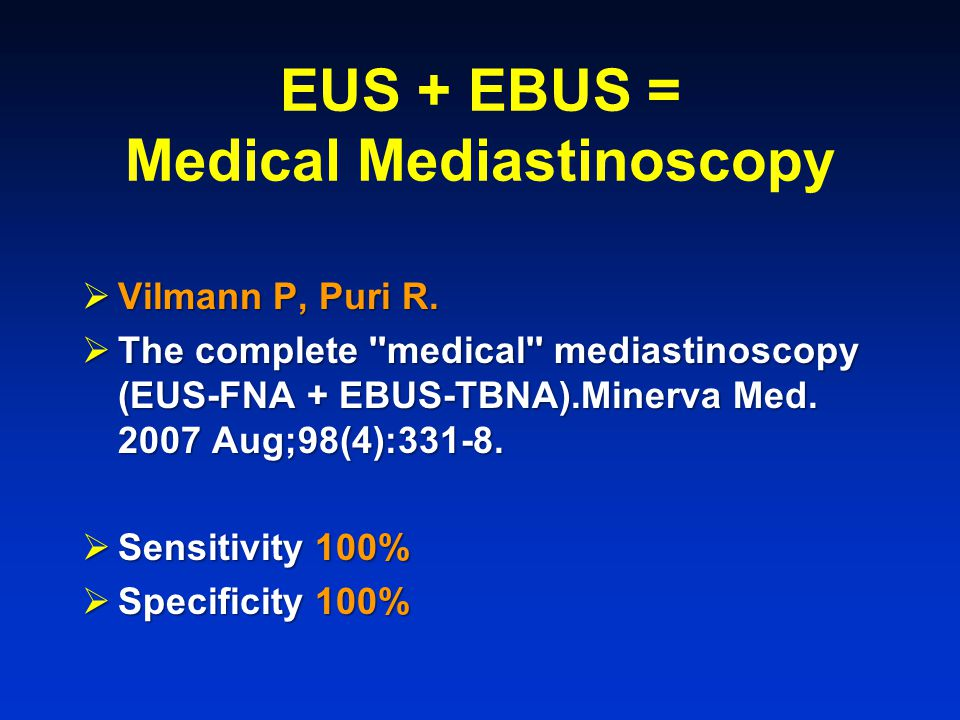 EUS + EBUS = Medical Mediastinoscopy