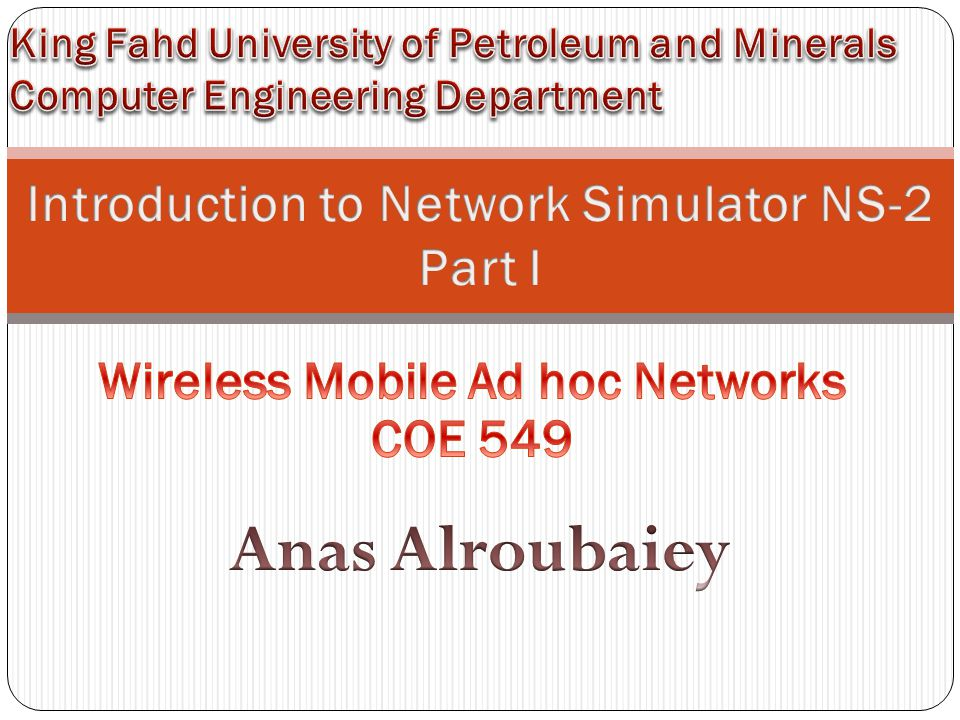 Introduction to Network Simulator NS-2 Part I