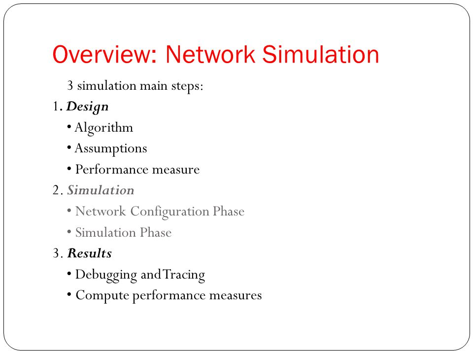 Overview: Network Simulation