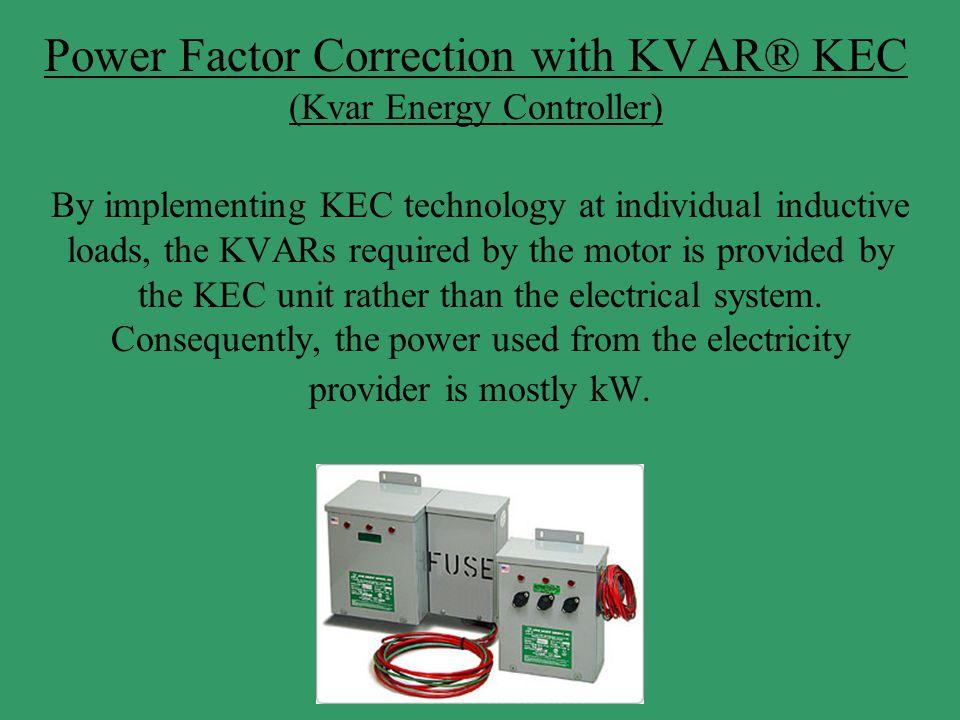 Power Factor Correction with KVAR® KEC (Kvar Energy Controller)