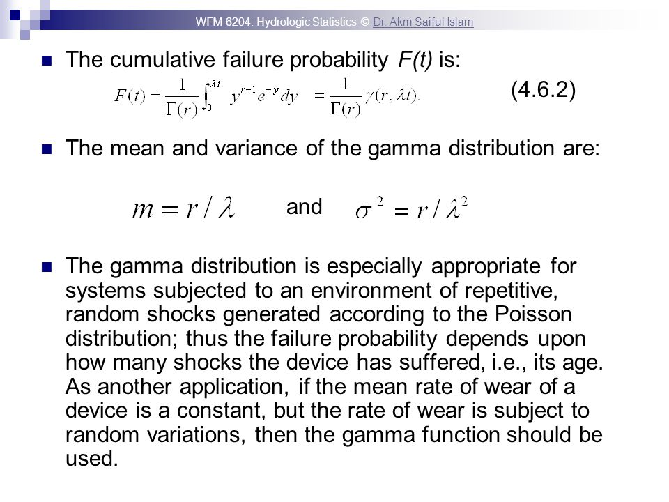 The cumulative failure probability F(t) is: