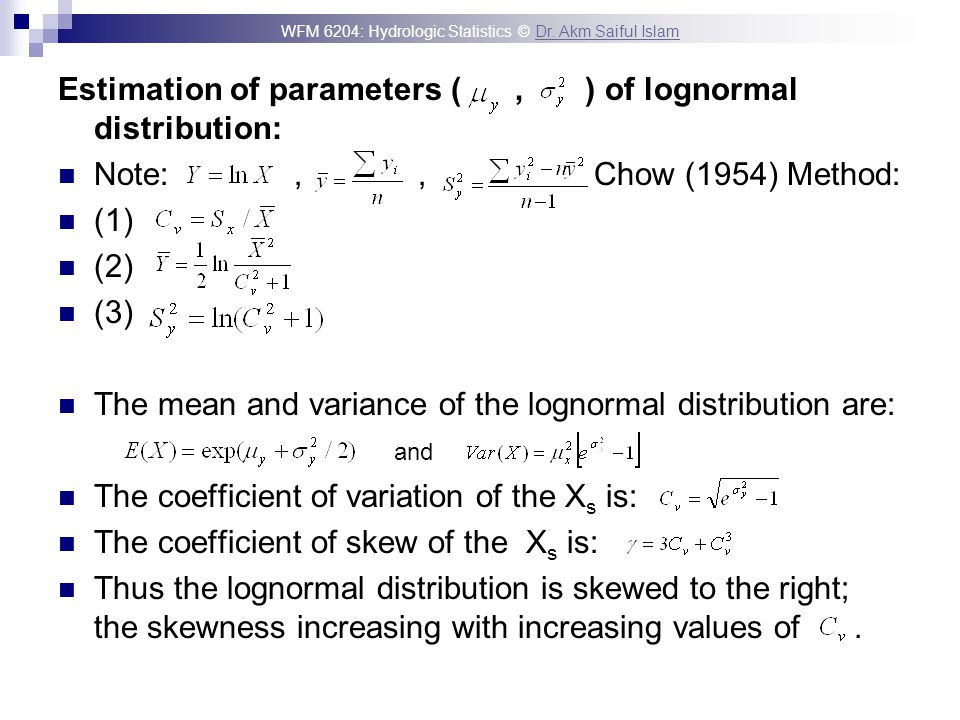 Estimation of parameters ( , ) of lognormal distribution: