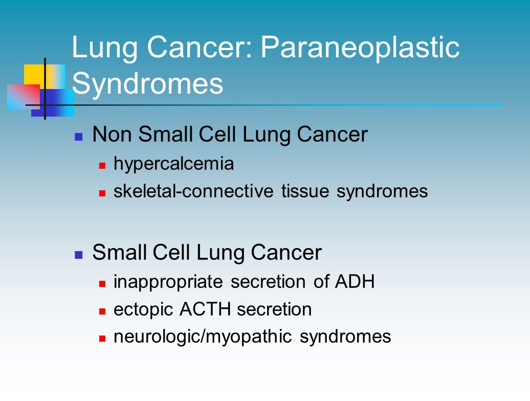 Lung Cancer: Paraneoplastic Syndromes