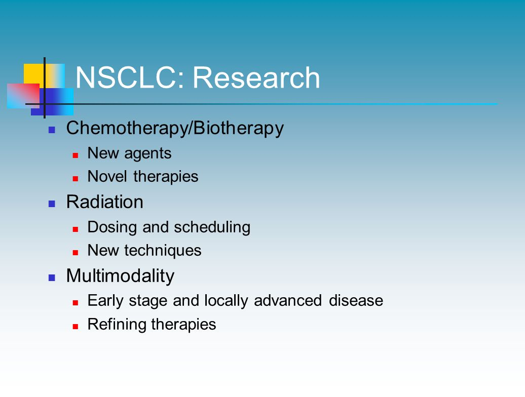 NSCLC: Research Chemotherapy/Biotherapy Radiation Multimodality