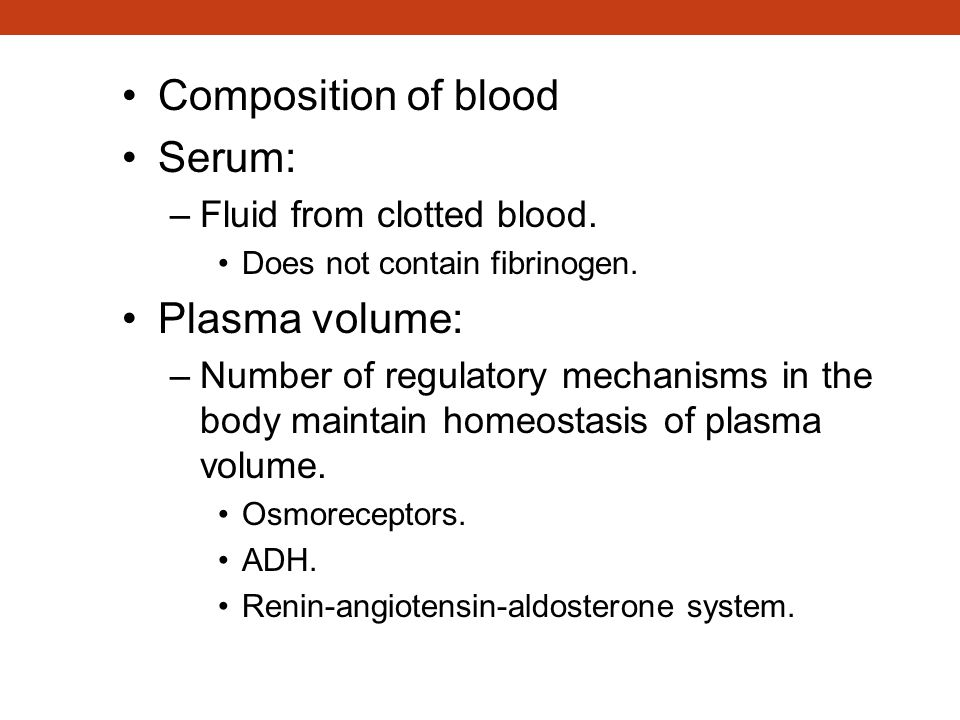 Composition of the Blood (continued)
