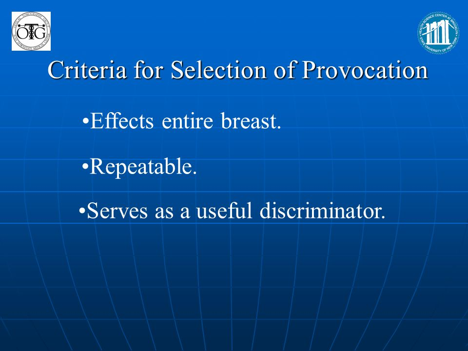 Criteria for Selection of Provocation