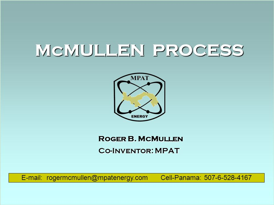 Roger B. McMullen Co-Inventor: MPAT